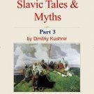 The Slavic Way book 13 - Slavic Tales & Myths part 3 (digital download)