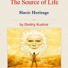 The Slavic Way book 16 - The Source of Life (digital download)