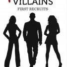 Villains book 1 - First Recruits (digital download)
