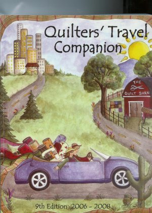 Quilter's Travel Companion - 9th Edition 2006-2008
