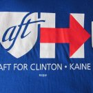 AFT FOR HILLARY CLINTON KAINE 2016 CAMPAIGN BLUE COTTON T-Shirt MENS MED REG FIT