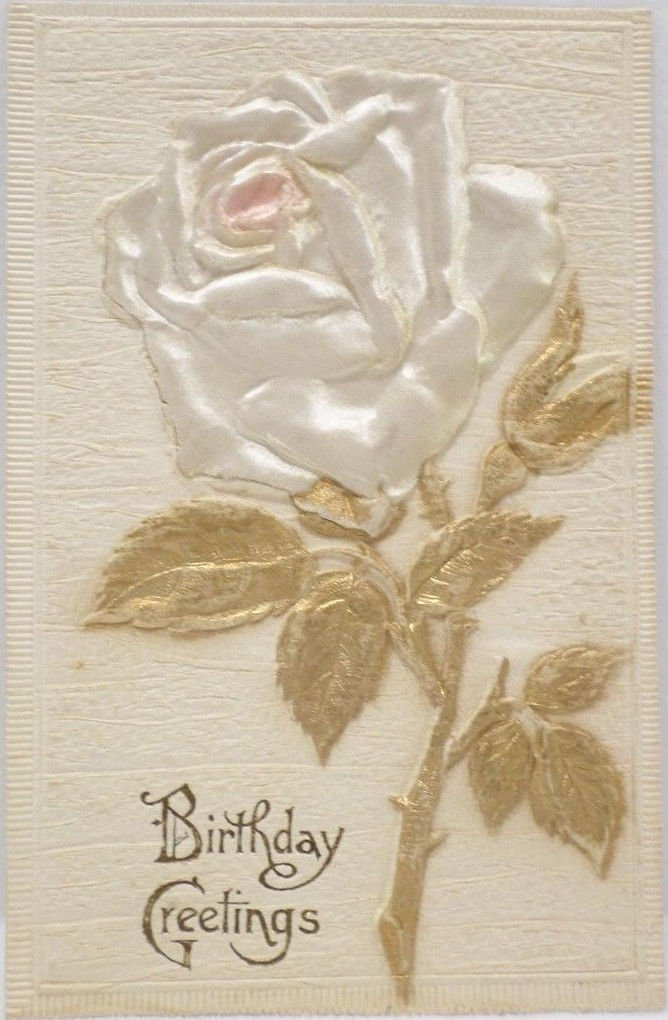 Antique Birthday Postcard White Silk Rose Germany Embossed Posted