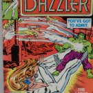 DAZZLER You've Got to Admit Lady's Got Guts September 1981 No. 7 Marvel Comics