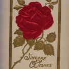 Antique Sincere Wishes Postcard Red Rose Silk Embossed Unposted Divided