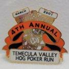 Lapel Pin 2001 4th Annual Temecula Hog Poker Run