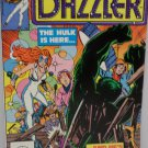 DAZZLER The Hulk is Here and He is mad August 1981 No. 6 Marvel Comics