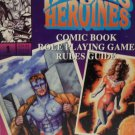 Heroes and Heroines Role Playing Game Gudie Comic Book