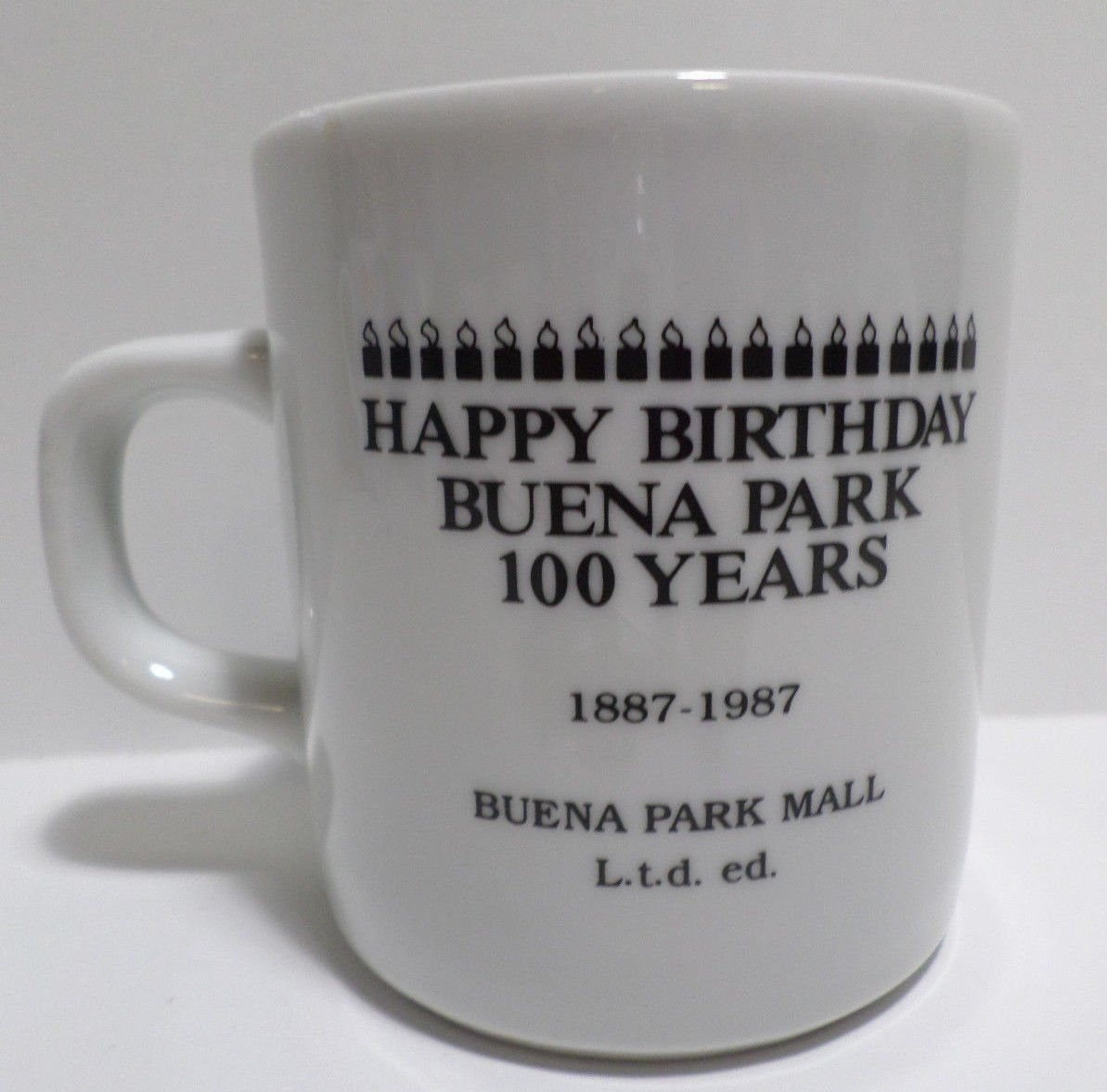 Collector Coffee Mug Happy Birthday Buena Park 100 years South Pacific Depot