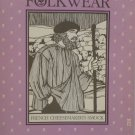 Sewing Pattern Halloween Costume French Cheesemaker's Smock Un-Cut by Folkwear