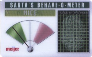 Meijer Collectible Gift Card - Lenticular - Santa's Behave-O-Meter 11006xx - USED