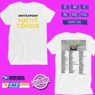 CONCERT 2019 SWITCHFOOT NATIVE TONGUE TOUR WHITE TEE DATES CODE EP02