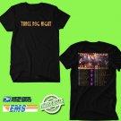 CONCERT 2019 THREE DOG NIGHT TOUR BLACK TEE DATES CODE EP02
