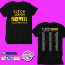 CONCERT 2019 ELTON JOHN FAREWELL YELLOW BRICK ROAD TOUR BLACK TEE DATES CODE EP01