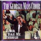 The Georgia Mass Choir CD – Lord, Take Me Through on Savoy - 1995 - Christian - OOP
