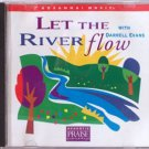 Hosanna! Music  LET THE RIVER FLOW CD – 1997 Praise & Worship – Darrell Evans – Christian