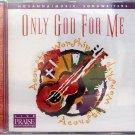 Hosanna! Music ONLY GOD FOR ME CD - Praise & Worship - 1999