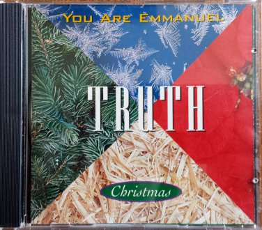 TRUTH CD - YOU ARE EMMANUEL - 1994 Christmas - CCM - Christian