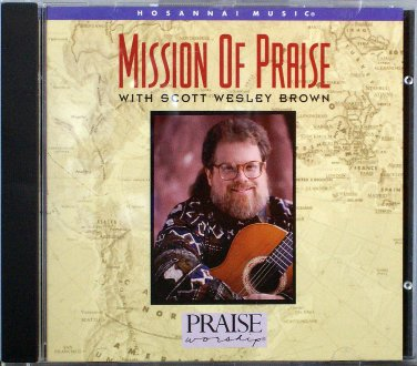 Hosanna! Music MISSION OF PRAISE Live with Scott Wesley Brown - 1995 Praise & Worship