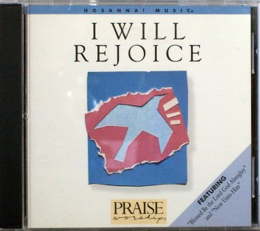 Hosanna! Music I WILL REJOICE CD - 1987 - Praise & Worhsip - David Butterbaugh - EXCELLENT