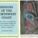 Indians for the Northwest Coast with a Collage of Photos,*Cowlitz, Ames,Hupas