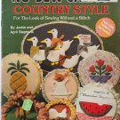 NO SEW CALICO COUNTRY STYLE * for the look of sewing without a stitch