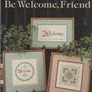 be welcome, friend ** cross stitch