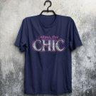 Les Freak C'est Chic Retro Disco Slogan Adults T-Shirt All Sizes And Colours
