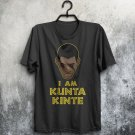 I Am Kunta Kinte Mandinka Warrior Roots TV Show Inspired Adults T-Shirt All Sizes Cols