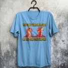 Leave In Peace Or Stay And Die Inspired By Weird Science 80's Movie Adults T-Shirt