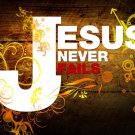 Jesus Never Fails Motivational Fabric Silk Posters And Prints Home Art 24x36 Inch
