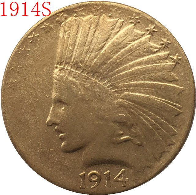 24-K gold plated 1914-S $10 GOLD Indian Half Eagle Coin Copy