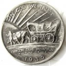 1939 OREGON TRAIL COMMEMORATIVE HALF DOLLARS COPY COIN