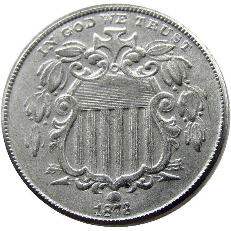 1 Pcs 1873 Shield Five Cents 75% Copper+25% Nickel Copy Coins