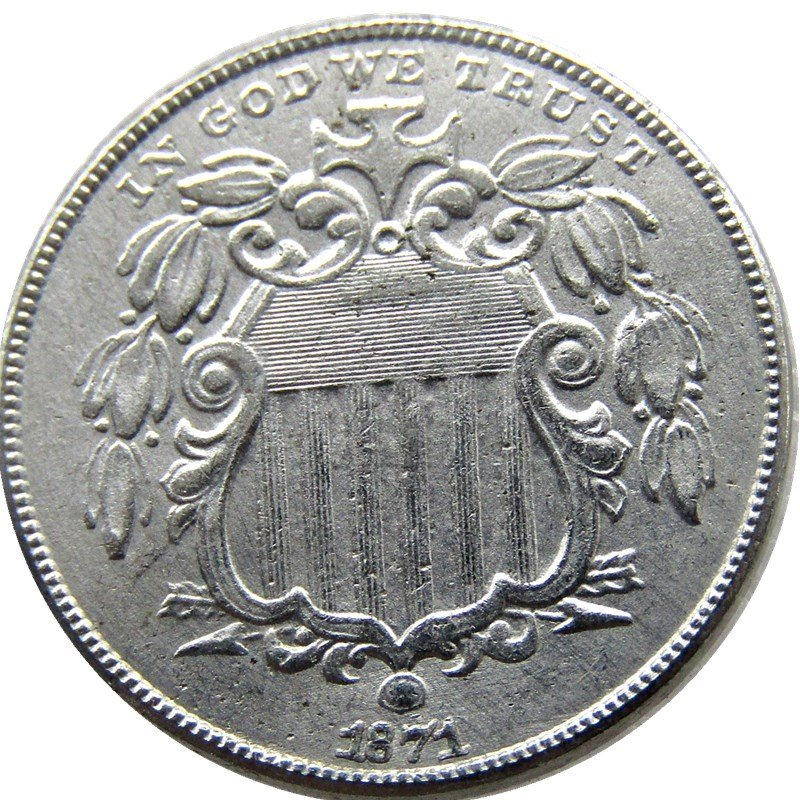 1 Pcs 1871 Shield Five Cents 75% Copper+25% Nickel Copy Coins