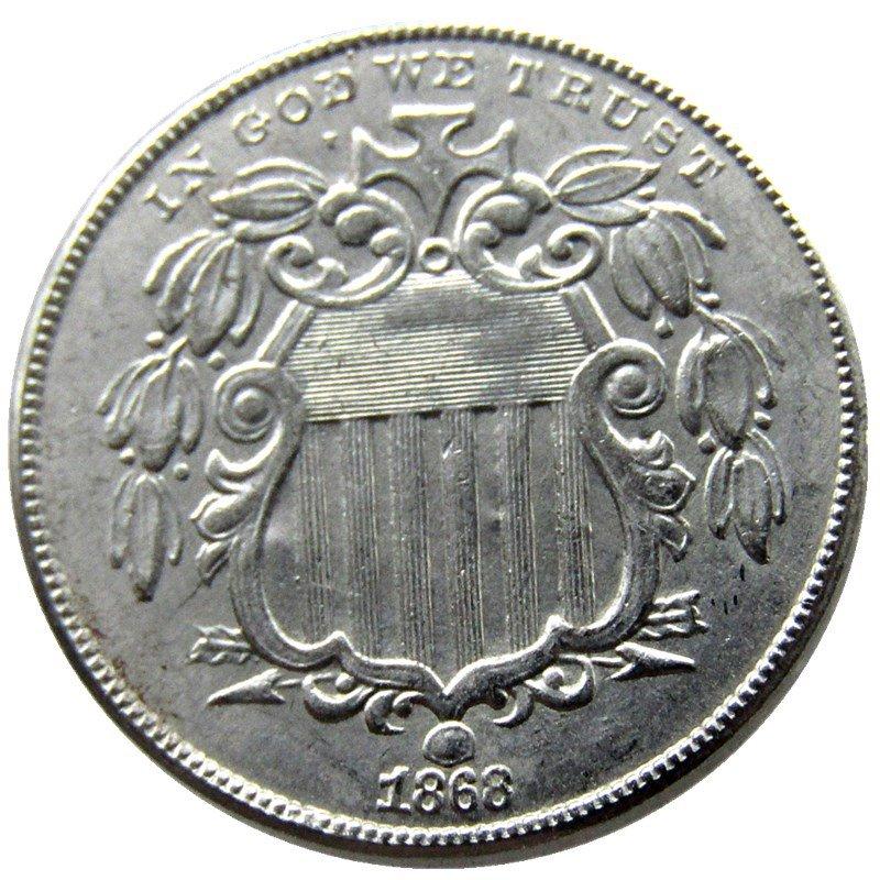 1 Pcs 1868 Shield Five Cents 75% Copper+25% Nickel Copy Coins