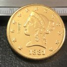 1 Pcs 1881-CC Liberty Head $10 Ten Dollar Copy Coins-(Without Copy Logo)