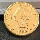 1 Pcs 1892-P Liberty Head $10 Ten Dollar Copy Coins- For Collection