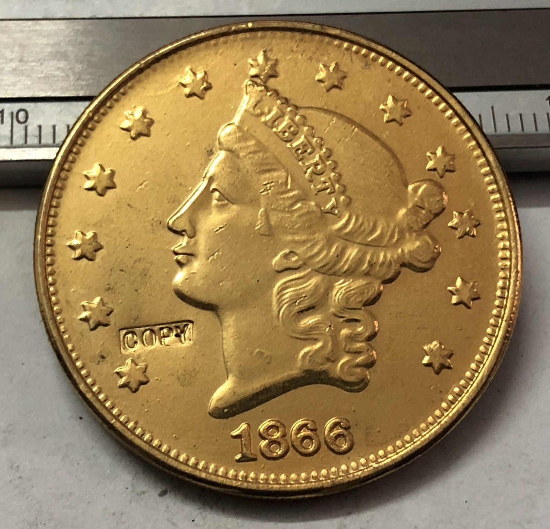 1 Pcs 1866 Liberty Head $20 Twenty Dollar Copy Coins  For Collection