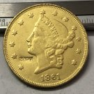 1 Pcs 1861 Liberty Head $20 Twenty Dollar Copy Coins (Without Copy Logo)