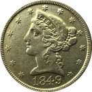US 1849 Liberty Coronet Head Five Dollar Gold Copy Coins