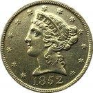 US 1852 Liberty Coronet Head Five Dollar Gold Copy Coins