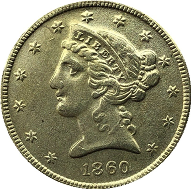 US 1860 Liberty Coronet Head Five Dollar Gold Copy Coins