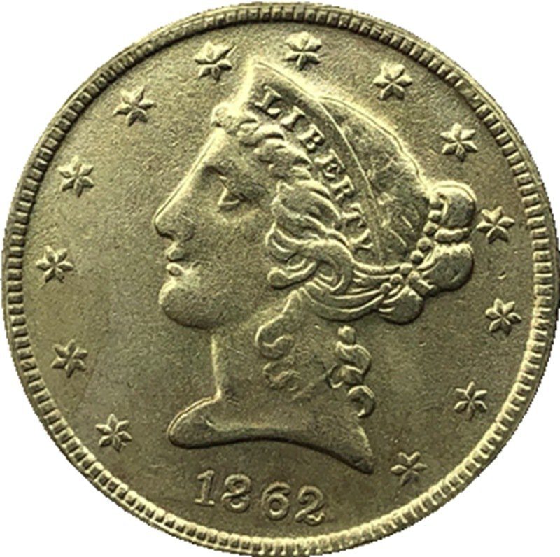 US 1862 Liberty Coronet Head Five Dollar Gold Copy Coins