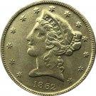 US 1862 Liberty Coronet Head Five Dollar Gold Copy Coins