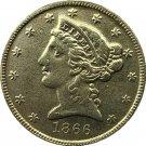 US 1866 Liberty Coronet Head Five Dollar Gold Copy Coins