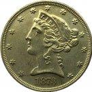 US 1873 Liberty Coronet Head Five Dollar Gold Copy Coins