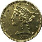 US 1877 Liberty Coronet Head Five Dollar Gold Copy Coins