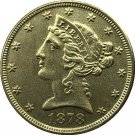 US 1878 Liberty Coronet Head Five Dollar Gold Copy Coins