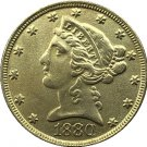 US 1880 Liberty Coronet Head Five Dollar Gold Copy Coins