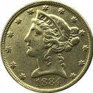 US 1884 Liberty Coronet Head Five Dollar Gold Copy Coins